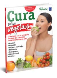 Cura pelos Vegetais: Volume 2