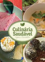 Culinária Saudável – Vegana e Macrobiótica