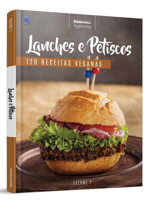 Coleção Vegetarianos: Lanches e Petiscos