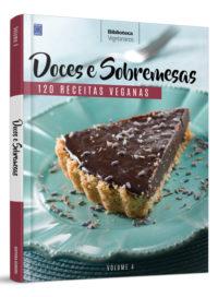 Coleção Vegetarianos: Doces e Sobremesas